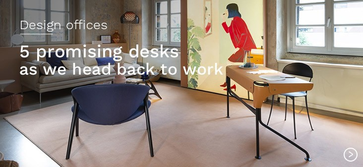 Design offices: 5 promising desks as we head back to work