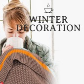 Cocooning : Winter Decoration