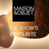 Maison & Objet : The show's favourite